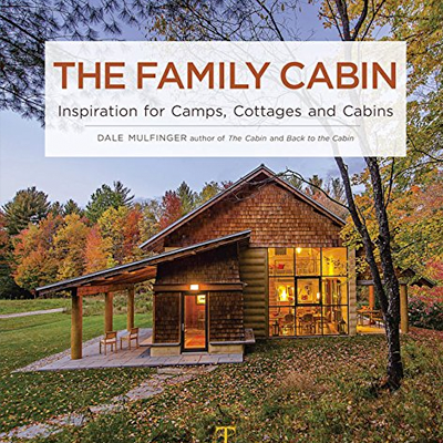 Dale Mulfinger's The Family Cabin